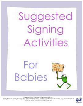 Suggested Signing Activities for Babies