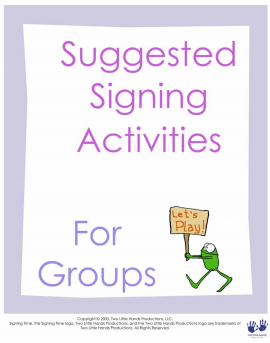 Suggested Signing Activities For Groups
